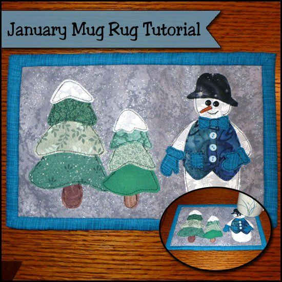 Mug rugs have become so popular lately! They are super easy to make and they can be decorative as well as functional. Most of all, they are so much fun, or in January's case, it's SNOW much fun! I hope you will follow us along here on our Mug Rug of the Month Tutorial.