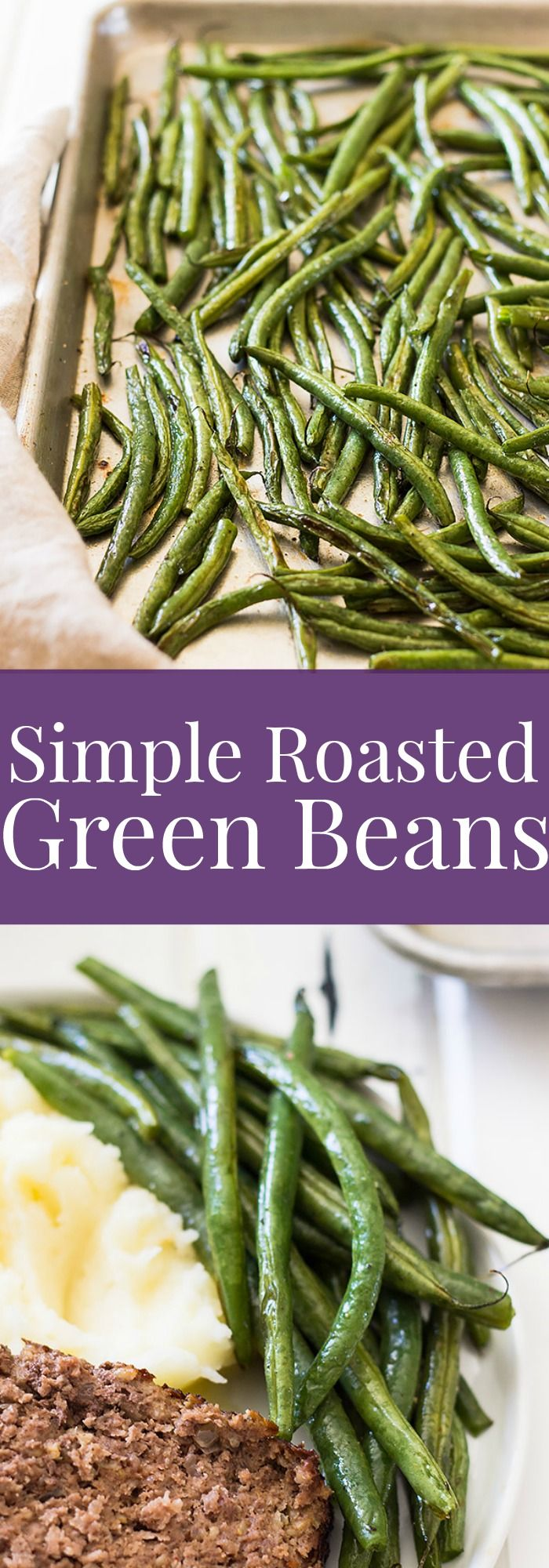 These Simple Roasted Green Beans are a really quick side dish that will add nutrition to any meal! | www.countrysidecravings.com