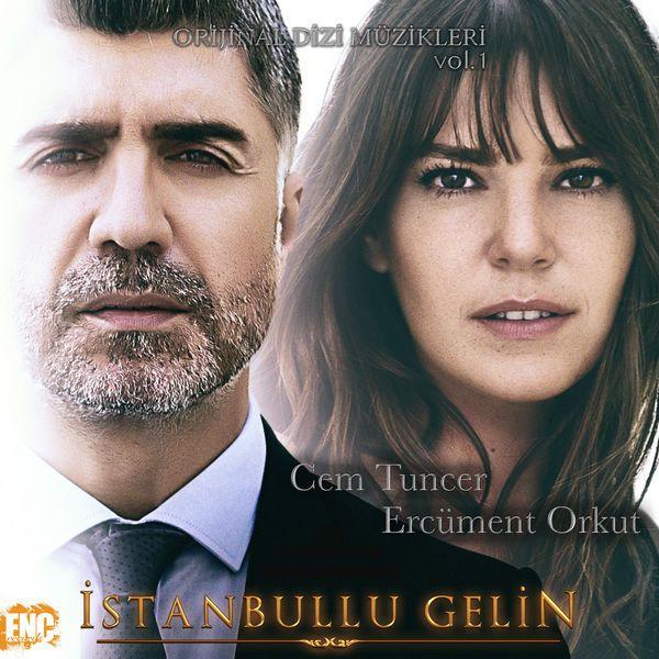 Istanbullu Gelin Dizi Muzikleri 2018 Full Album Indir Turkiyenin En Guncel Mp3 Indirme Ve Dinleme Sitesi Gelin Muzik Tv Dizileri