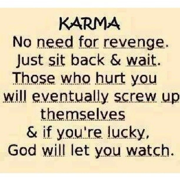 Love Prevails Quotes: Although Revenge Is A Delicious Dish, Karma Is Not The