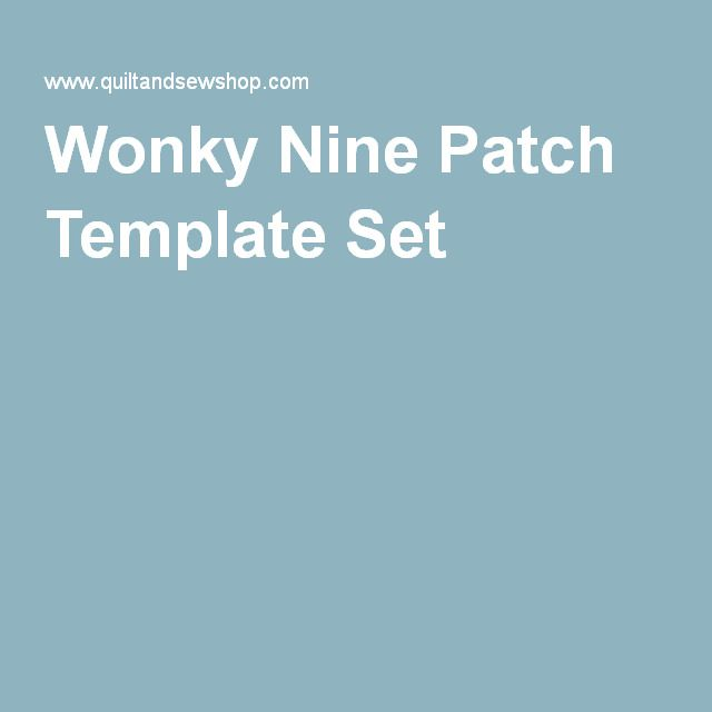 Wonky Nine Patch Template Set