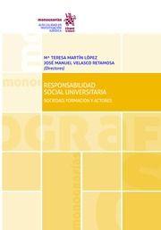 Responsabilidad social universitaria : sociedad, formación y actores.     Tirant lo Blanch, 2016