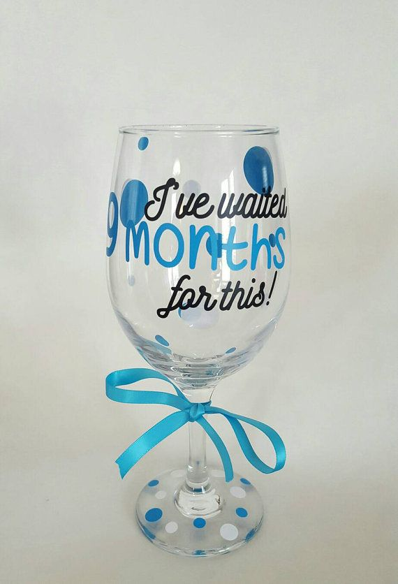 I've waited 9 months for this, baby shower gift, mom-to-be wine glass, mom to be wine glass, baby gift, mom gift, pregnancy gift, baby wine