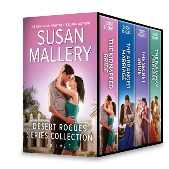 Desert Rogues Series Collection Volume 1: Desert Rogues: The Kidnapped Bride\Desert Rogues: The Arra