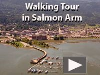 Walk Around Salmon Arm