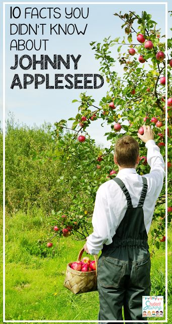 Johnny Appleseed - Fun Facts!