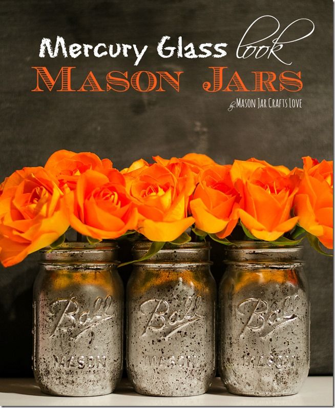 Mercury Glass How To - Mason Jar Crafts Love: Mercury Glasses Mason Jars, Diy Mason Jars Vase, Masons, Mason Jar Crafts, Sprays Paintings, Glitter Projects, Great Ideas, Mason Jars Crafts, Masonjar