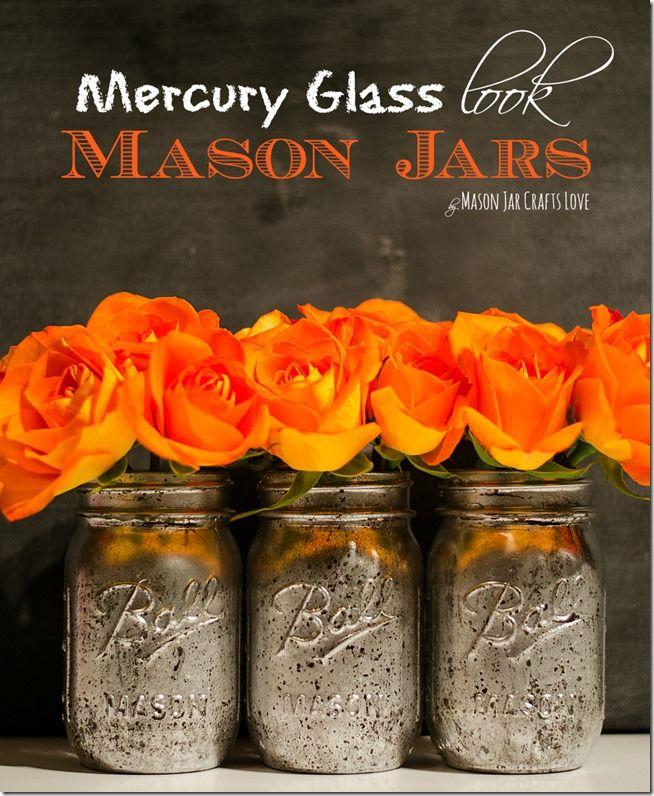 Mercury Glass How To - Mason Jar Crafts Love