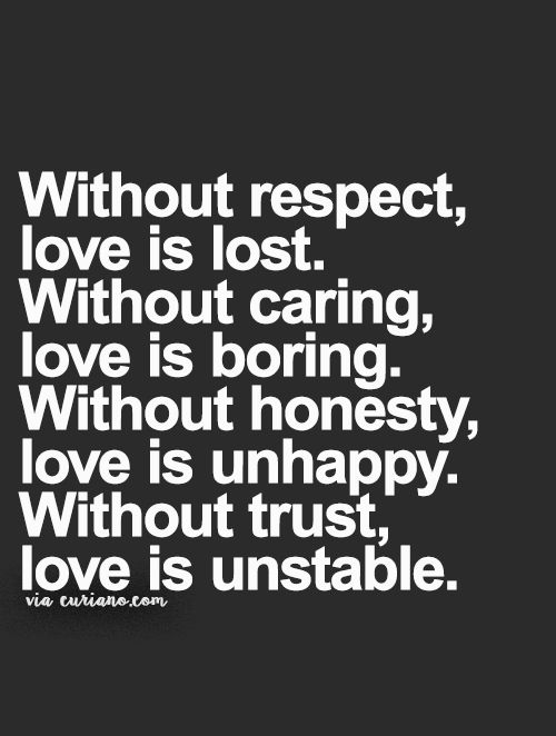 Quotes About Love Brilliant Best 25 Relationship Respect Quotes Ideas On Pinterest  Love