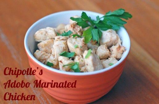 Copy Cat Recipe: Chipotle's Adobo Marinated Chicken