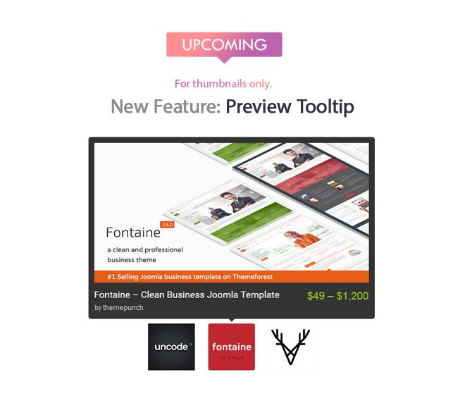 Upcoming Feature :: Preview Tooltip. https://goo.gl/NVpl1H  & http://goo.gl/REzdj3
