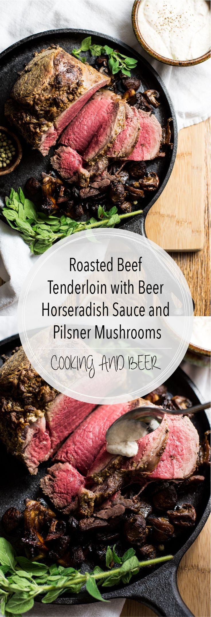 Here is a roasted beef tenderloin recipe like you've never seen before! It's adorned with pilsner mushrooms and the perfect beer horseradish sauce!