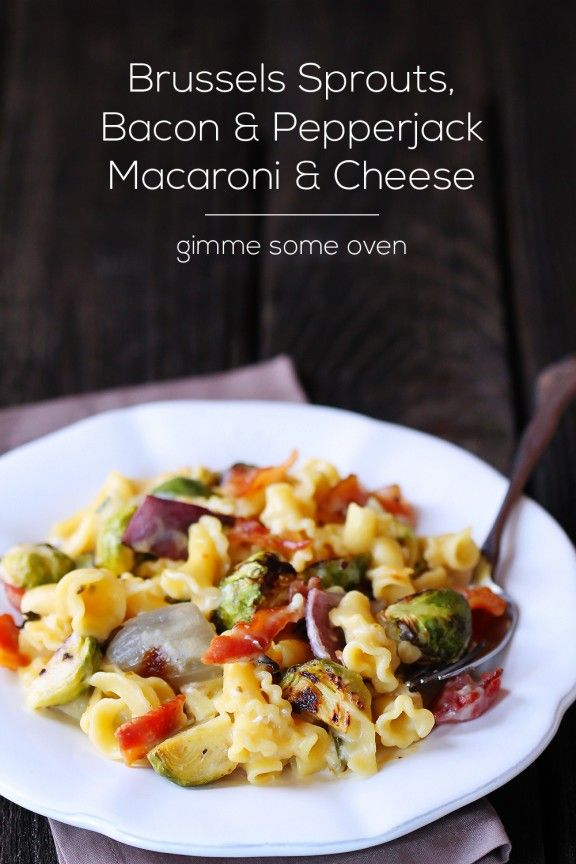 Brussels Sprouts, Bacon & Pepperjack Macaroni & Cheese