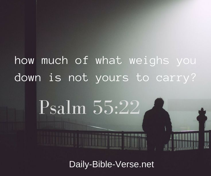 Psalm 55:22 is a popular Bible verse from a prayer written by King David when he had been betrayed by his close friend. Study this Bible verse and Commentary for help casting your burdens upon the Lord.