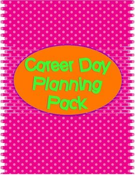 Career Day Planning Pack-This plans your entire Career Day event!