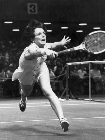 Billie Jean King. Tennis legend. She changed the world of tennis by making sure that female tennis players got as much as male players.