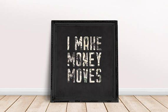 I Make Money Moves Money Bills Print Chalkboard Digital Download, Printable Poster, Digital Print, Hip Hop Lyrics, Rap Lyrics Cardi B Lyrics