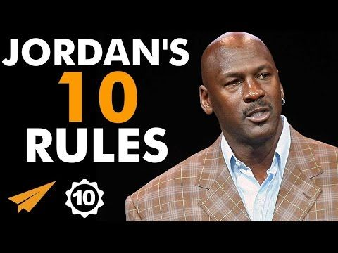 Michael Jordan's Top 10 Rules For Success - YouTube