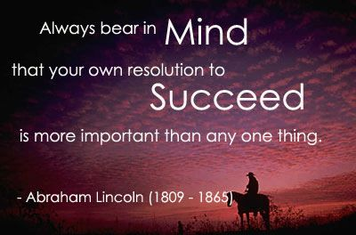 Abraham Lincoln: Work Hard, Words Of Wisdom, Abraham Lincoln, Remember This, Daily Reminder, Success Quotes, Work Quotes, Hard Work, Senior Quotes