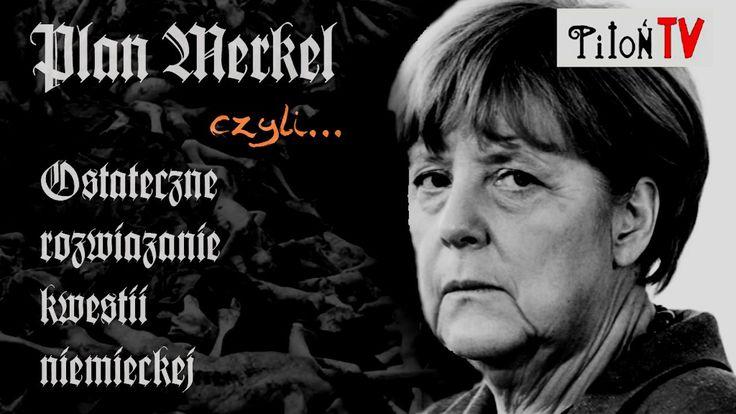 Plan Merkel czyli Ostateczne rozwiązanie kwestii niemieckiej