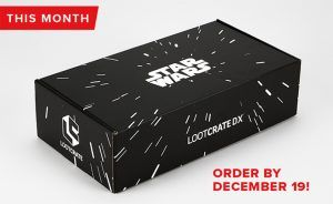 Reminder: Loot Crate DX 'Star Wars' Crate Order By Dec. 19th Star Wars Collection