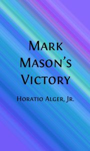 Mark Mason's Victory (Illustrated)