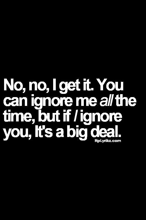 Or you can talk to all the girls you want but if you even see me near another guy you flip.