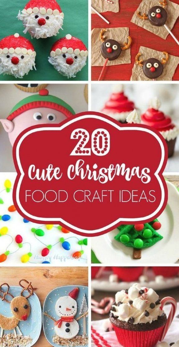 Let The Holidays Begins With These 20 Cute Christmas Food Craft Ideas The Whole Family Will Love On In 2020 Holiday Food Crafts Christmas Food Christmas Food Crafts