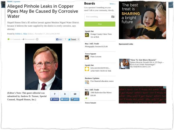 Alleged Pinhole Leaks in Copper Pipes May Be Caused By Corrosive Water Shapell Homes filed a $5 million lawsuit against Moulton Niguel Water District because it believes the water supplied by the district is overly corrosive, says attorney.  Posted by Debbie L. Sklar (Editor) , November 17, 2012 at 06:28 PM  Clipped from lagunaniguel-danapoint.patch.com