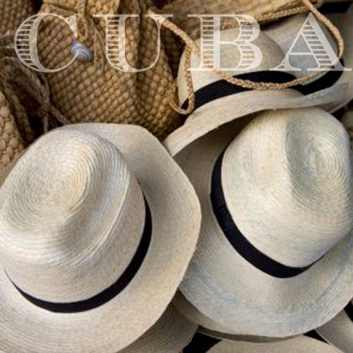 Cuba!  Fedora hats