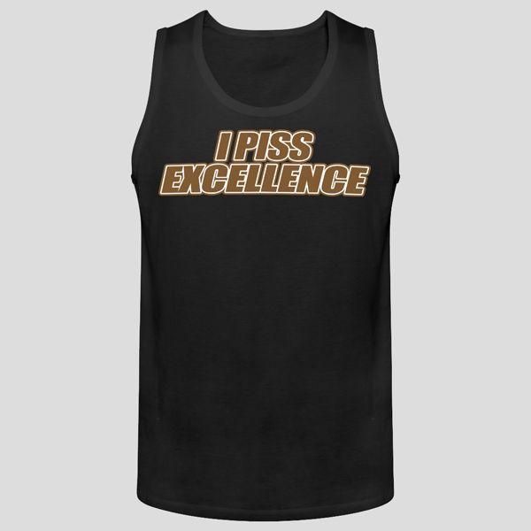http://www.bonanza.com/listings/I-Piss-Excellence-Men-s-Tank-Tops/257237740