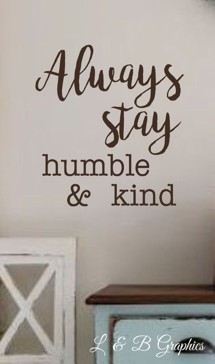 1011 best vinyl wall decals by l b graphics landbgraphics always stay humble kind vinyl wall decal wall quotes bible quotes amipublicfo Gallery
