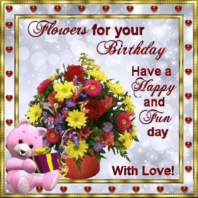 Have A Fun Flower Filled Birthday Flowery Wishes On Your By 123greetings Ecard