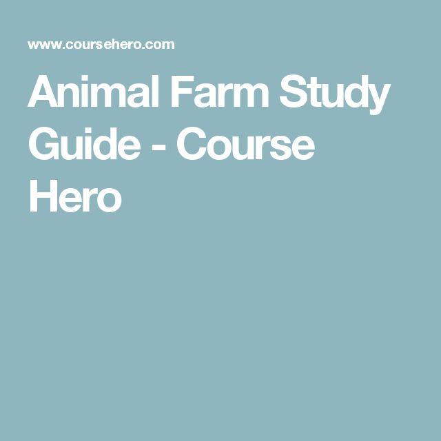 Animal Farm Study Guide - Course Hero