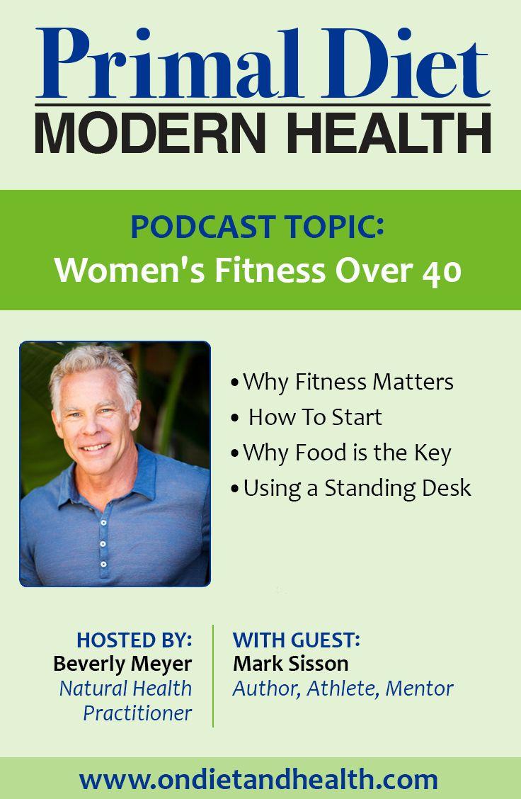 Mark Sisson Diet 42 Best Over 40 Fitness Images On Pinterest  Fit Motivation