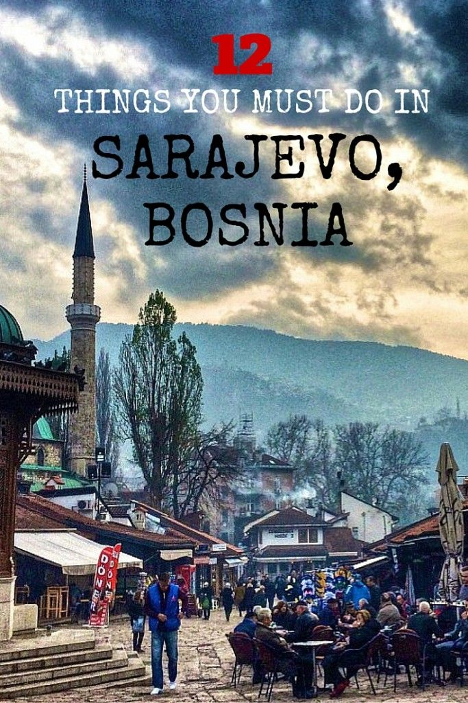 12 Things You MUST Do in Sarajevo, Bosnia. Click the pin to read the post from www.flirtingwiththeglobe.com