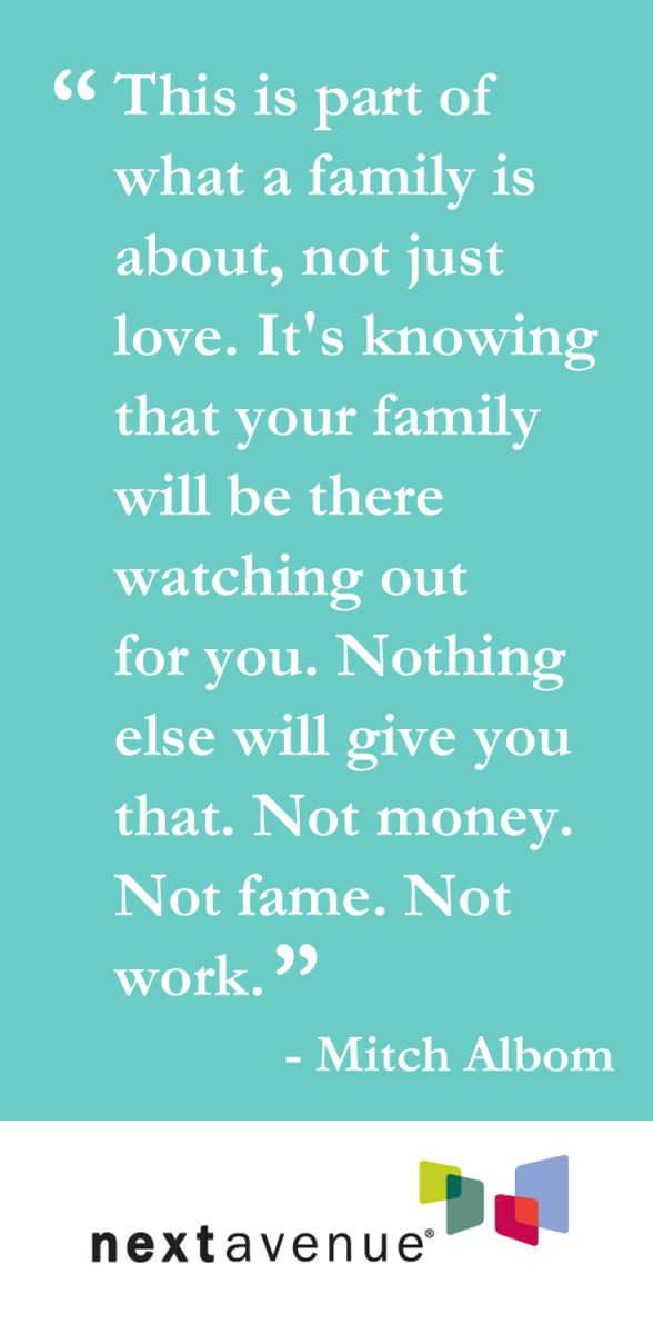 13 Heartwarming Quotes About Household www.nextavenue.or…