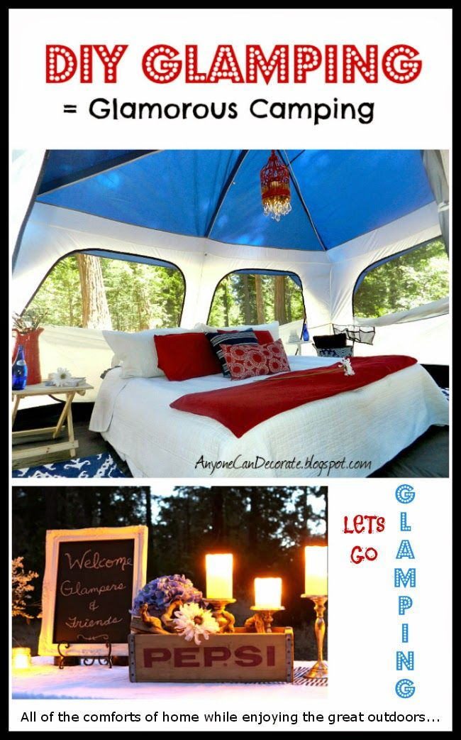 Gone GLAMPING... A DIY Glamorous Camping Trip from Anyone Can Decorate