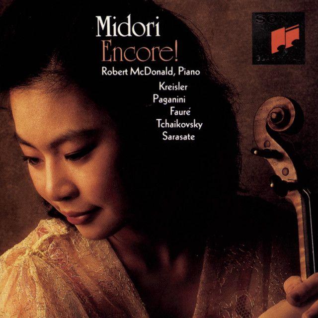 Encore!, an album by Midori, Robert McDonald on Spotify
