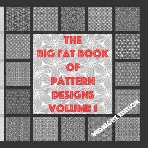 Check out this book on @booklaunch_io http://booklaunch.io/globaldoodlegems/thebigfatbookofpatterndesignsmidnightedition1