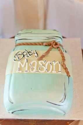 Cake Jar Designs : MASON jar cake! would not say baby mason on it but how ...