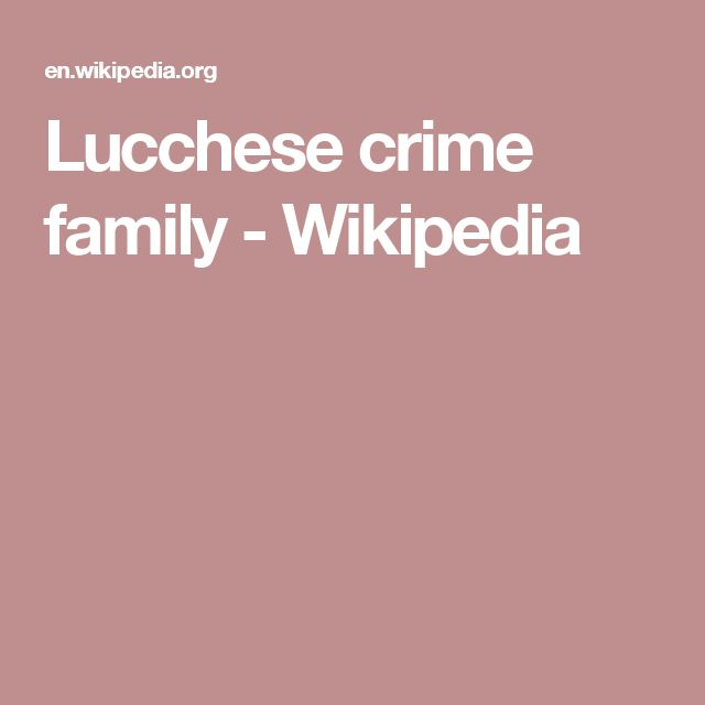 Lucchese crime family - Wikipedia