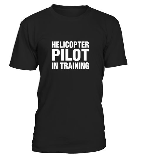 """# Helicopter pilot in training novelty t-shirt .  Special Offer, not available in shops      Comes in a variety of styles and colours      Buy yours now before it is too late!      Secured payment via Visa / Mastercard / Amex / PayPal      How to place an order            Choose the model from the drop-down menu      Click on """"Buy it now""""      Choose the size and the quantity      Add your delivery address and bank details      And that's it!      Tags: Helicopter pilot in training funny…"""