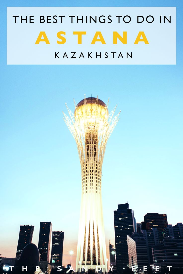 In The City Of Lights: The Best Things To Do In Astana | Kazakhstan #travel #astana #kazakhstan #centralasia #citybreak What To Do In Astana | Places To Visit In Astana | Places To Visit In Kazakstan | Kazakstan Capital | 48 Hours In Astana