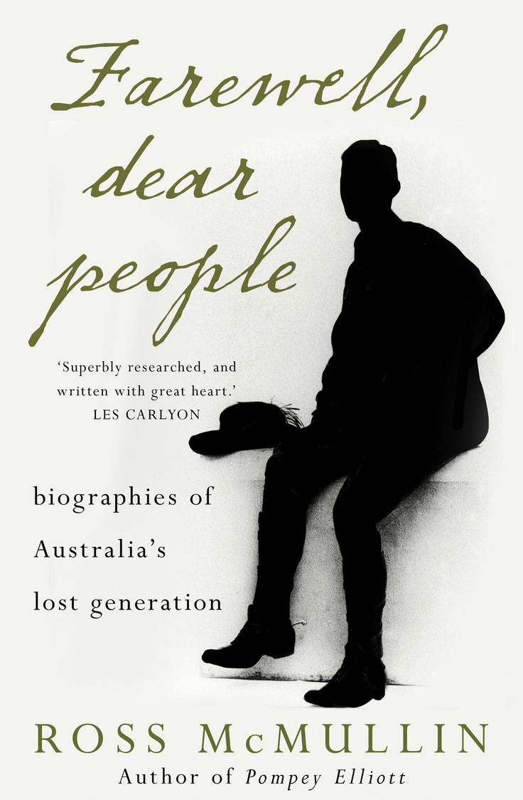 Farewell, Dear People; Biographies of Australia's Lost Generation by Ross McMullin. Winner of the 2013 Prime Minister's Literary Award for Australian #History. #BookAward