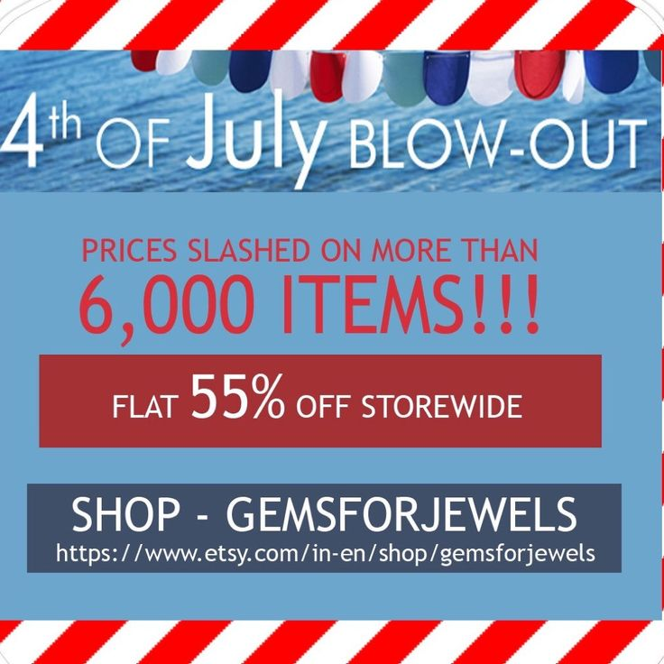 Gemsforjewels brings to you the 4th July Sale - Flat 55% off STOREWIDE!! Shop from our wide collection of semiprecious, precious gemstones, rough diamonds, cabochons, bezel connectors, rosary chains, wholesale and much more...