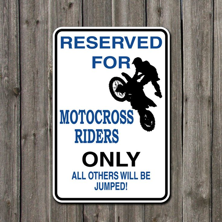 Metal Parking Sign Reserved For Motocross By