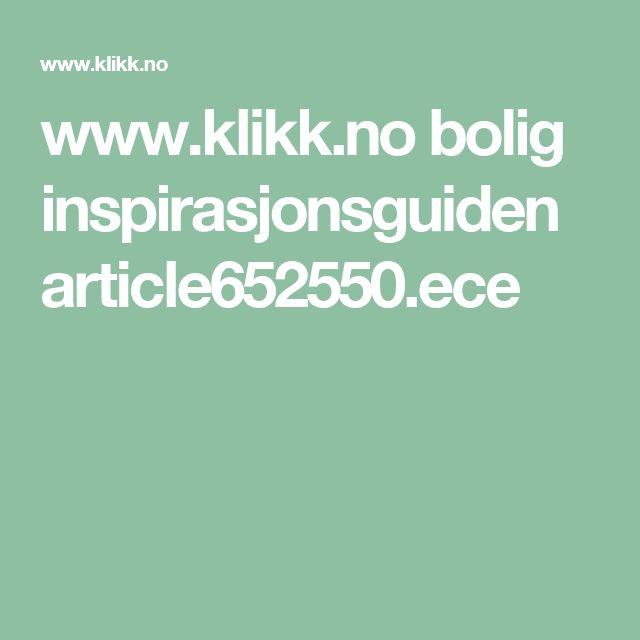 www.klikk.no bolig inspirasjonsguiden article652550.ece