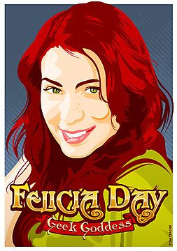 FELICIA DAY IS A GODDESS!!!!   SHE IS SO FREAKIN' HOT!!!!  Geek Goddess  by Tom Trager