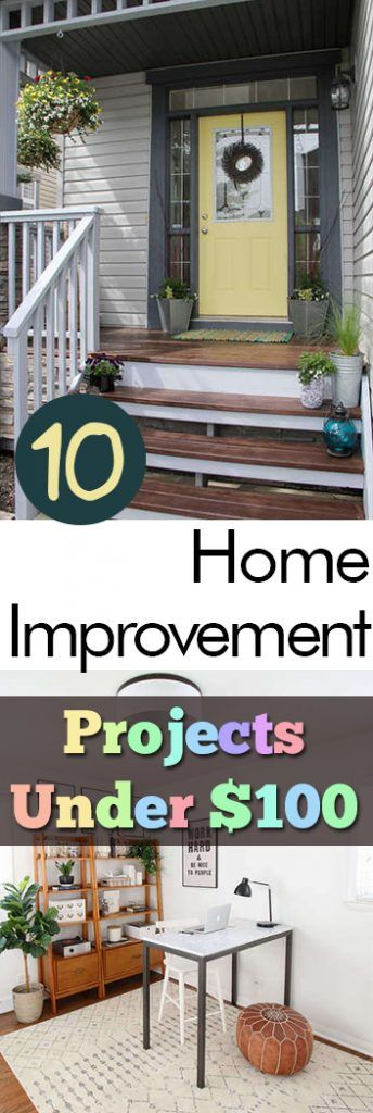 10 Home Improvement Projects Under $100 -